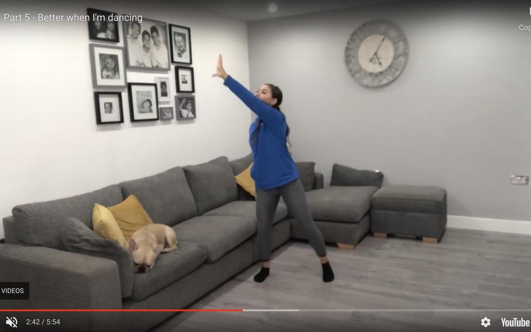 Part 5 – Better when I'm dancing
